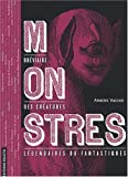 Telecharger Livres Monstres Breviaire des creatures legendaires ou fantastiques (PDF,EPUB,MOBI) gratuits en Francaise