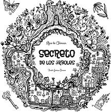 Secreto de los Arboles - Libro de Colorear: 50 hermosos dibujos para colorear - Inspirado por la naturaleza.