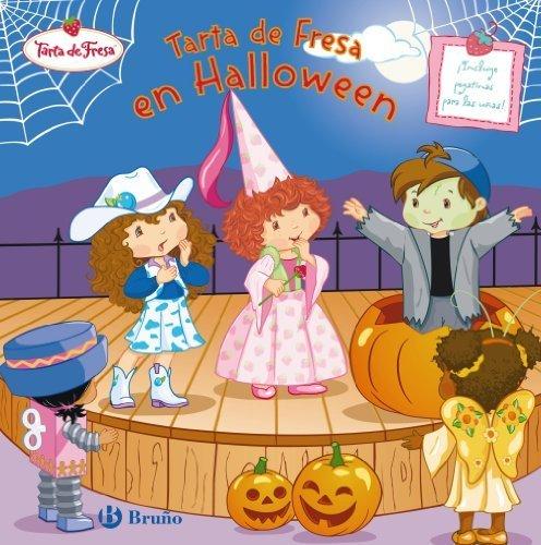 Tarta de Fresa en Halloween / Strawberry Shortcake and the Halloween Play (Tarta De Fresa / Strawberry Shortcake) (Spanish Edition) by Eva Mason (2009-06-30)