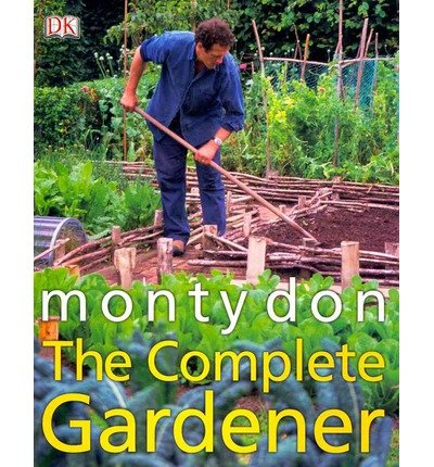 [(The Complete Gardener)] [Author: Monty Don] published on (March, 2009)
