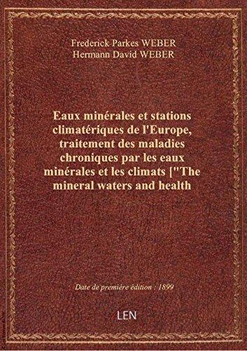 eaux-minerales-et-stations-climateriques-de-leurope-traitement-des-maladies-chroniques-par-les-eau