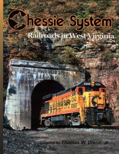 Chessie System: Railroads in West Virginia (System Chessie)