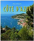 Reise entlang der Côte d'Azur - Ein Bildband mit über 180 Bildern - STÜRTZ Verlag - Maria Mill