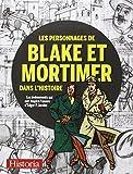 Les personnages de Blake et Mortimer dans l'histoire : Les événements qui ont inspiré l'oeuvre d'Edgar P. Jacobs