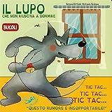 Scarica Libro Il lupo che non riusciva a dormire Ediz illustrata (PDF,EPUB,MOBI) Online Italiano Gratis