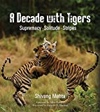 #1: A Decade with Tigers: Supremacy · Solitude · Stripes