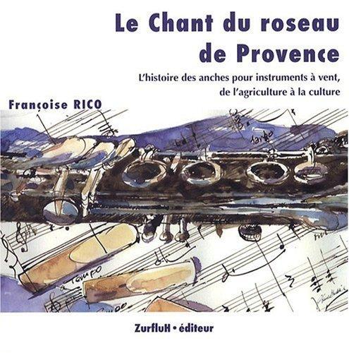 Le Chant du roseau de Provence