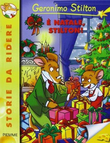 È Natale, Stilton! (Storie da ridere) di Stilton, Geronimo (2001) Tapa blanda