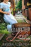 Undaunted Love (PART ONE): Banished Saga, Book 3