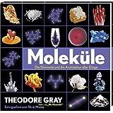 Moleküle - Die Elemente und die Architektur aller Dinge