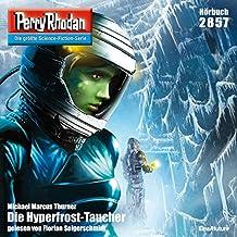 Die Hyperfrost-Taucher (Perry Rhodan 2857)