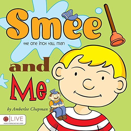 Smee the One Inch Tall Man and Me  Audiolibri