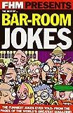 FHM Biggest Bar Room Jokes (Fhm Presents)