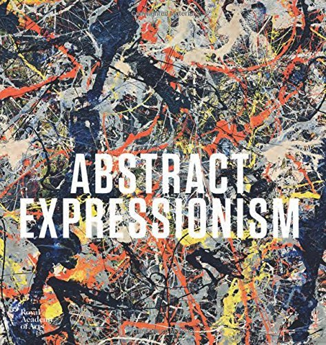 Abstract Expressionism by David Anfam (2016-11-08)