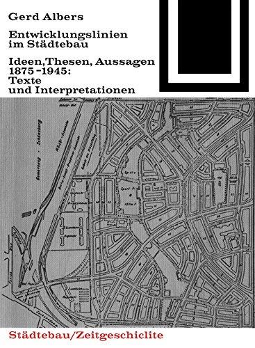 Entwicklungslinien im Städtebau (Bauwelt Fundamente)