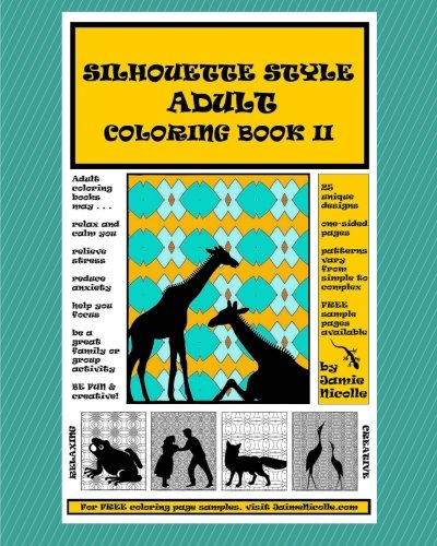 Silhouette Style Adult Coloring Book II