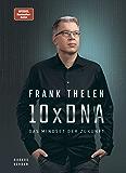 10xDNA: Das Mindset der Zukunft (German Edition)