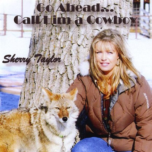 go-aheadcall-him-a-cowboy-by-sherry-ann-taylor