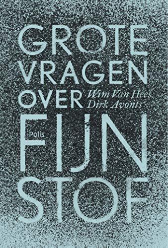 Grote vragen over fijnstof (Dutch Edition)