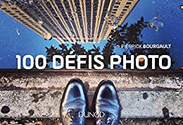 100 défis photo (Hors Collection)