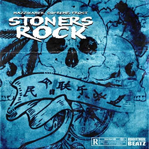 Stoners Rock [Explicit]