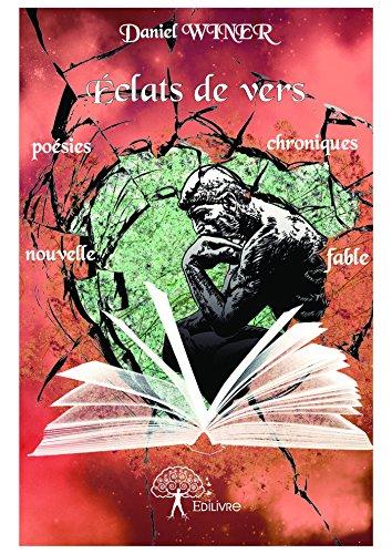 Éclats de vers (Collection Classique) (French Edition) - Eclat Collection