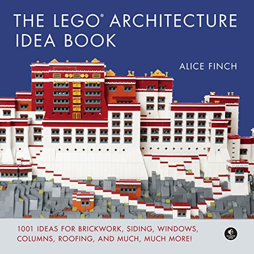The LEGO Architecture Idea Book: 1001 Ideas for Brickwork, Siding, Windows, Columns, Roofing, and Much, Much More (English Edition) por Alice Finch