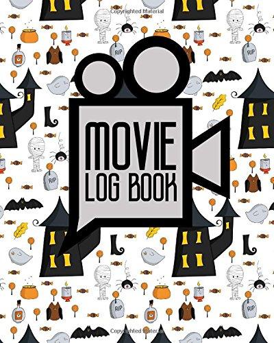 Movie Log Book: Diary Film, Journal Film, Film Genres List, Movie Diary, Cute Halloween Cover (Movie Log ()