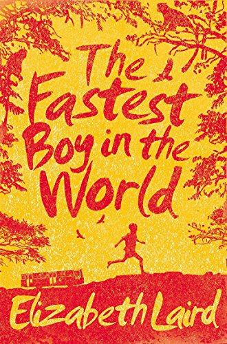 Fastest Boy in the World por Elizabeth Laird