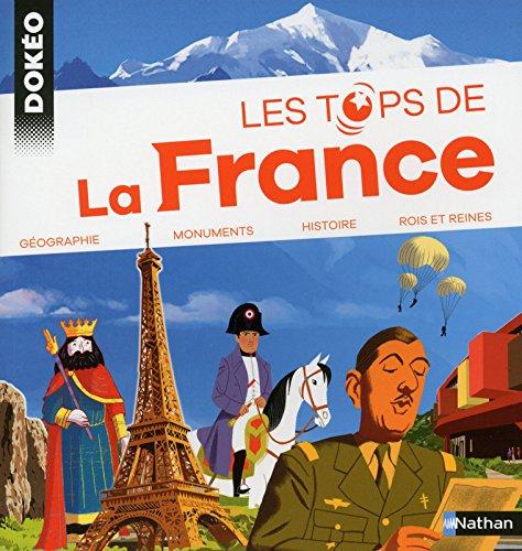 Les tops de la France par Olivier Bauer, Sandrine Mirza, Jean-Michel Billioud, Collectif