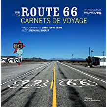 Sur la Route 66. Carnets de voyage