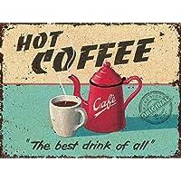 Caldo Caffè Pentola & Coppa per caffè, bere, o Da cucina Vecchio Vintage retrò pubblicità Decorativi Metallo/Targa Da Parete In Acciaio - Acciaio, 30 x 40 cm