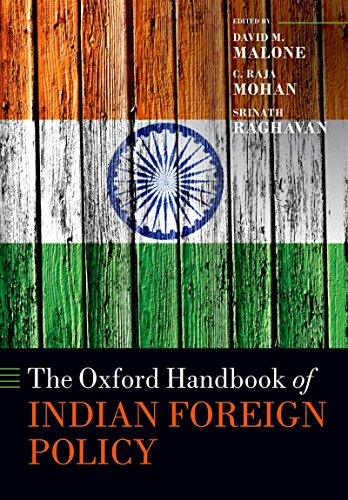 The oxford handbook of indian foreign policy oxford handbooks the oxford handbook of indian foreign policy oxford handbooks ebook david m malone c raja mohan srinath raghavan amazon kindle store fandeluxe Image collections