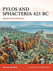 Pylos and Sphacteria 425 BC: Sparta's island of disaster (Campaign, Band 261)