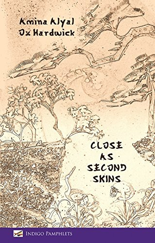 Close as Second Skins by Amina Alyal (2015-02-13)