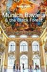 Lonely Planet Munich, Bavaria & the B...
