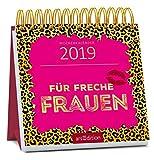 Für freche Frauen 2019: Miniwochenkalender