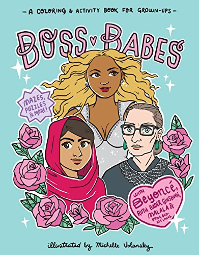 Boss Babes: A Coloring and Activity Book for Grown-Ups - Michelle Copeland