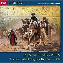 P.M. HISTORY - DAS ALTE ÄGYPTEN. Wiederentdeckung des Reichs am Nil, 1 CD