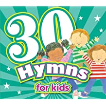 30 Hymns for Kids CD (Kids Can Worship Too! Music)