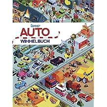 Auto Wimmelbuch: Das große Bilderbuch ab 1 Jahr mit Bagger, Müllauto, Feuerwehr, Polizei, Blaulicht und Tatütata und vielen Fahrzeugen mehr (Popular Fiction)