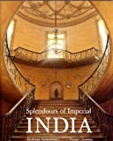 Splendours of Imperial India