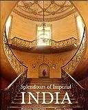Splendours of Imperial India