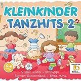 KLEINKINDER TANZHITS 2 - vom ADTV empfohlene Kinderlieder für die Kinderparty und den Kindergeburtstag