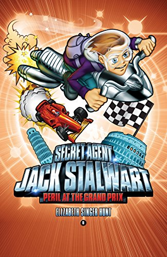 Secret Agent Jack Stalwart: Book 8: Peril at the Grand Prix: Italy (The Secret Agent Jack Stalwart Series) (English Edition)