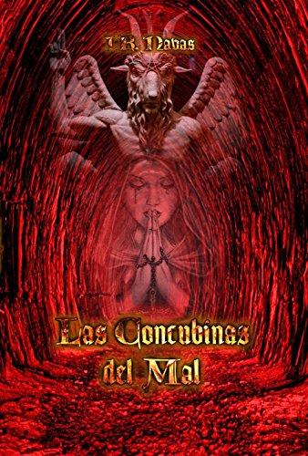 Descargar Libro Las Concubinas del Mal de J.R. Navas