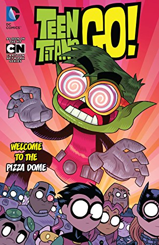 Teen Titans Go! (2013-) Vol. 2: Welcome to the Pizza Dome (English Edition)