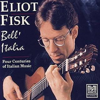 Bell'Italia: Four Centuries Of Italian Music