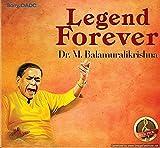 Legends Forever - Dr. M. Balamurali Kris...