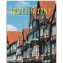 Journey through LOWER SAXONY - Reise durch NIEDERSACHSEN - Ein Bildband mit über 210 Bildern auf 140 Seiten - STÜRTZ Verlag (Journey Through (Sturtz))